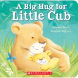 A Big Hug for Little Cub