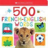 500 French-English Words-Early Learners