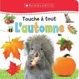 Touche a tout : L'automne (Touch and Feel Fall)