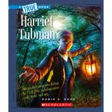 Harriet Tubman - A True Book Biographies