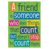 A Friend is Someone who does Things...