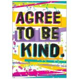 Agree To Be Kind