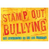 Stamp Out Bullying...