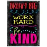 Argus® Charts - Dream Big Work Hard Be Kind