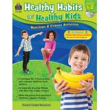 Healthy Habits For Healthy Kids Gr. 1-2