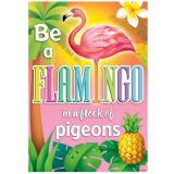Be A Flamingo In A Flock Postive Poster