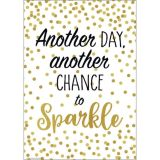 Another Day, Another Chance To Sparkle Postive Poster