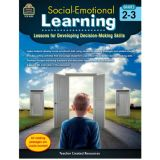 Social-Emotional Learning: Developing Decision-Making Skills Grades 2-3