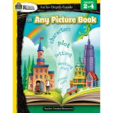 An In-Depth Guide for Any Picture Book Gr 2-4