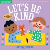 Indestructibles : Let's Be Kind