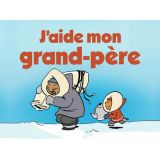 J'aide mon grand-pere (Helping My Grandfather)