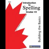 Building the Basics: Introduction to Spelling Gr 1/2