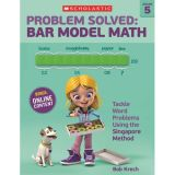 Problem Solved: Bar Model Math, Grade 5