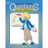 Higher-Level Thinking Questions, Secondary Mathematics, Grades 7-12