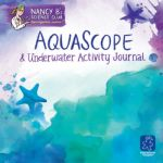 Nancy B's Science Club™, AquaScope