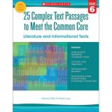 25 Complex Text Passages to Meet The Common Core, Grade 6