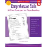 Comprehension Skills: Short Passages for Close Reading, Grade 6