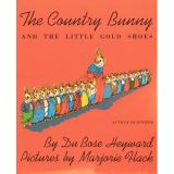 The Country Bunny & The Little Gold Shoes