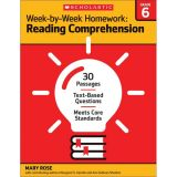 Week-by-Week Homework: Reading Comprehension, Grade 6