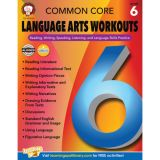 Common Core Language Arts Workouts, Grade 6