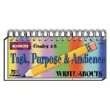 Write-Abouts, Grades 4-8, Task, Purpose & Audience
