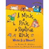 Words Are CATegorical®, A Mink, a Fink, a Skating Rink: What Is a Noun?