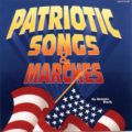 Patriotic Songs and Marches CD