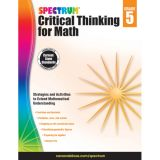 Spectrum® Critical Thinking for Math, Grade 5
