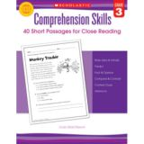 Comprehension Skills: Short Passages for Close Reading, Grade 3