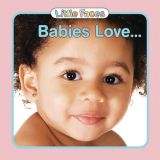 Babies Love... Board Book, English