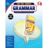 The 100+ Series™: Grammar, Grades 7-8