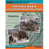 DBQ Lessons & Activities: The Civil War and The Underground Railroad