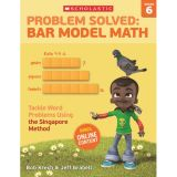 Problem Solved: Bar Model Math, Grade 6