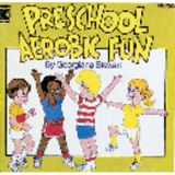Preschool Aerobic Fun CD