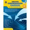 Targeting Comprehension Strategies for the Common Core, Grade 3