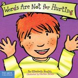 Best Behavior® Board Book: Words Are Not for Hurting