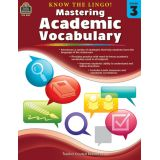 Know the Lingo! Mastering Academic Vocabulary, Grade 3