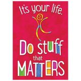 It's your life. Do stuff... ARGUS® Poster