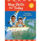 Map Skills for Today: Traveling Near and Far, Grade 4