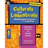 Culturally and Linguistically Responsive Teaching and Learning, 2nd Edition