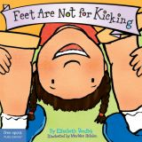 Best Behavior® Board Book: Feet Are Not for Kicking