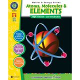 Matter & Energy Series: Atoms, Molecules & Elements