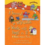 Math Is CATegorical®, A Second, a Minute, a Week with Days in It: A Book About Time