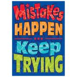 Mistakes HAPPEN Keep TRYING ARGUS® Poster