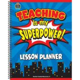 Teaching is my Superpower! Lesson Planner