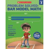 Problem Solved: Bar Model Math, Grade 3