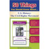 50 Things You Should Know About U.S. History: The Civil Rights Movement