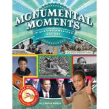 Black Heritage: Celebrating Culture!™, Monumental Moments in African American History