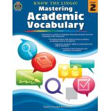 Know the Lingo! Mastering Academic Vocabulary, Grade 2