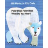Polar Bear, Polar Bear What Do You Hear? Big Book